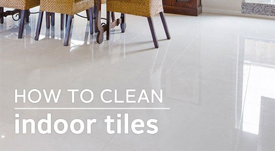 How To Clean Indoor Tiles